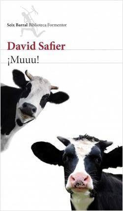¡Muuu! - David Safier | Planeta de Libros