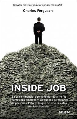 Inside job - Charles Ferguson | Planeta de Libros