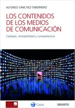 Los contenidos de los medios de comunicación - Alfonso Sanchez Tabernero | Planeta de Libros