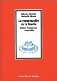 La Recuperación de la familia - Salvador Minuchin | Planeta de Libros