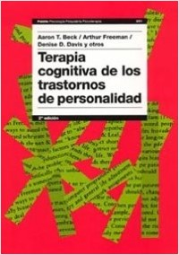 Terapia cognitiva de los trastornos de personalida - Aaron T. Beck | Planeta de Libros
