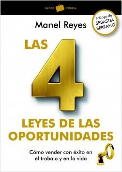 Las 4 leyes de las oportunidades - Manel Reyes | Planeta de Libros