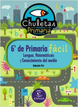 6º de Primaria fácil. Libro de Contenidos - Gabriela Pró | Planeta de Libros