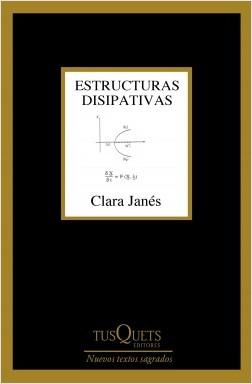Estructuras disipativas - Clara Janés | Planeta de Libros