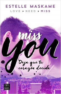 Miss you - Estelle Maskame | Planeta de Libros