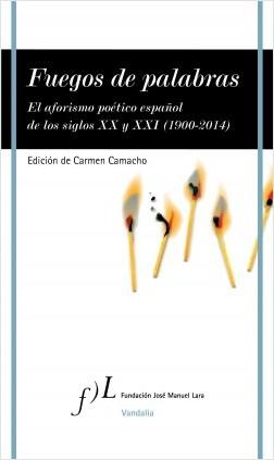 Fuegos de palabras - Carmen Camacho | Planeta de Libros