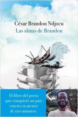 Las almas de Brandon - César Brandon Ndjocu | Planeta de Libros