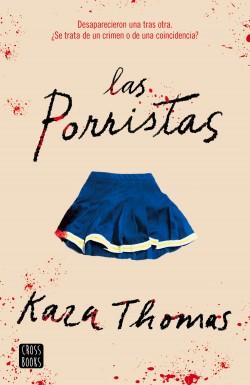 Las porristas - Kara Thomas   Planeta de Libros