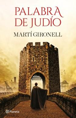Palabra de judío - Martí Gironell | Planeta de Libros