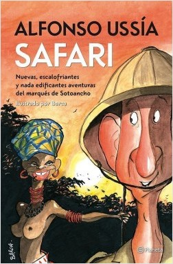 Safari - Alfonso Ussía | Planeta de Libros