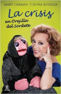 La crisis en Orejilla del Sordete - Mª Carmen Martínez Villaseñor | Planeta de Libros