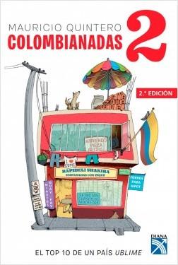 Colombianadas 2 - Mauricio Quintero   Planeta de Libros