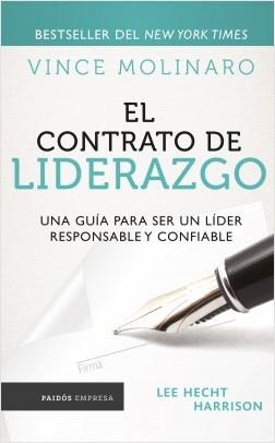 El contrato de liderazgo - Vince Molinaro | Planeta de Libros
