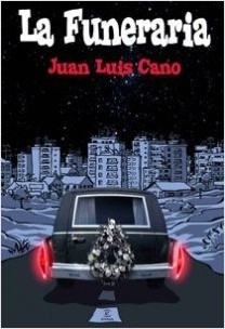 La funeraria - Juan Luis Cano   Planeta de Libros