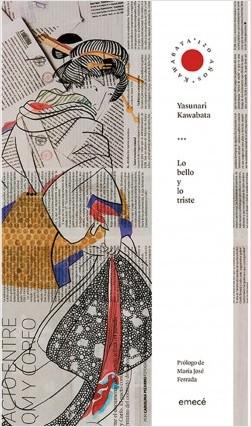 Lo bello y lo triste - Yasunari Kawabata | Planeta de Libros