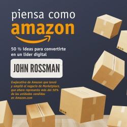 Piensa como Amazon - John Rossman   Planeta de Libros