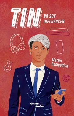 Tin - Martín Rompeltien | Planeta de Libros