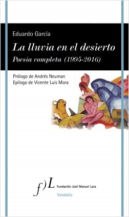 La tempestad en el desierto. Poesía completa  (1995-2016) – Eduardo García | Descargar PDF