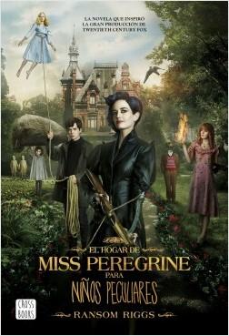 El hogar de Miss Peregrine para niños peculiares – Ransom Riggs | Descargar PDF