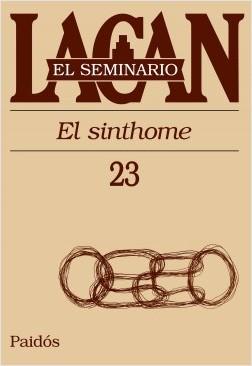 El seminario XXIII. El sinthome – Jacques Lacan   Descargar PDF