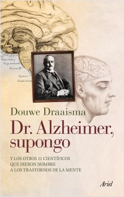 Dr. Alzheimer, supongo – Douwe Draaisma | Descargar PDF