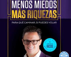 Menos miedos más riquezas – Juan Diego Gómez Gómez | Descargar PDF