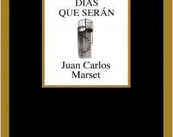 Días que serán – Juan Carlos Marset   Descargar PDF