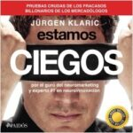 Estamos ciegos – Jürgen Klaric | Descargar PDF