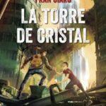 La Torre de Cristal – Fran Ciaro | Descargar PDF