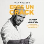 Eres un crack – Iván Malagón | Descargar PDF