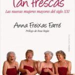 Tan frescas – Anna Freixas | Descargar PDF