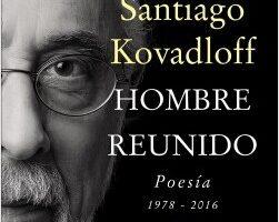 Hombre reunido – Santiago Kovadloff   Descargar PDF
