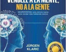 Véndele a la mente, no a la clan – Jürgen Klaric | Descargar PDF