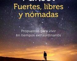 Fuertes, libres y nómadas – Elsa Punset   Descargar PDF