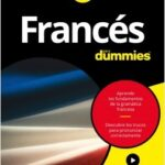 Francés para Dummies – Dodi-Katrin Schmidt,Dominique Wenzel,Michele M. Williams | Descargar PDF