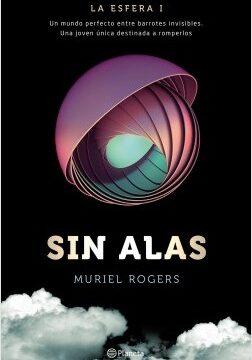 La esfera 1. Sin alas – Muriel Rogers   Descargar PDF