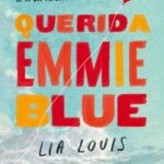 Querida Emmie Blue – Lia Louis | Descargar PDF