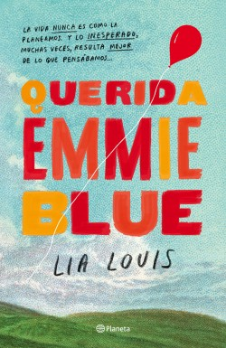 Querida Emmie Blue – Lia Louis   Descargar PDF