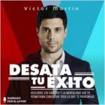 Desata tu éxito – Víctor Martín Pérez | Descargar PDF
