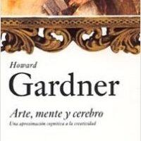 Arte, Mente y Cerebro – Howard Gardner   Descargar PDF