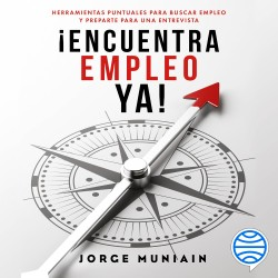 Encuentra empleo ya – Jorge Muniain Gómez   Descargar PDF