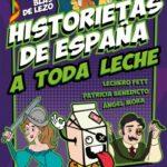 Historietas de España a toda nata – Lechero Fett,Patricia Benedicto,Donosura Mora | Descargar PDF