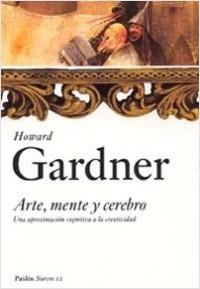 Arte, Mente y Cerebro - Howard Gardner | Planeta de Libros