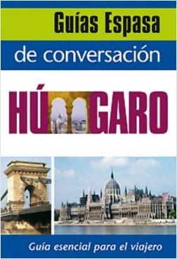 Guía de conversación húngaro - AA. VV. | Planeta de Libros