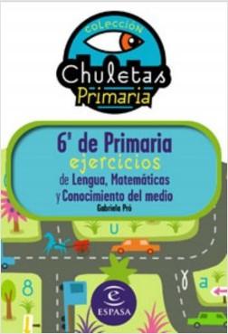 6º de Primaria fácil. Libro de Ejercicios - Gabriela Pró | Planeta de Libros