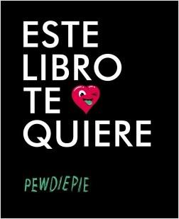 Este libro te quiere - Pewdiepie | Planeta de Libros