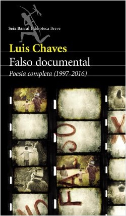 Falso documental - Luis Chaves | Planeta de Libros