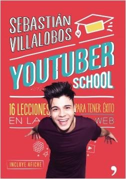 Youtuber School - Joan Sebastian Jaimes Villalobos | Planeta de Libros