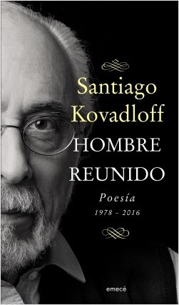 Hombre reunido - Santiago Kovadloff | Planeta de Libros