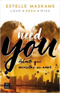 Need you - Estelle Maskame | Planeta de Libros